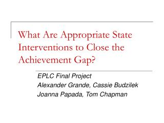 What Are Appropriate State Interventions to Close the Achievement Gap?