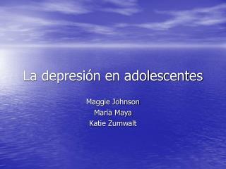 La depresi�n en adolescentes