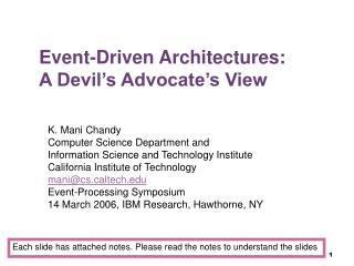 Event-Driven Architectures:  A Devil s Advocate s View