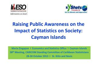 Raising Public Awareness on the Impact of Statistics on Society: Cayman Islands