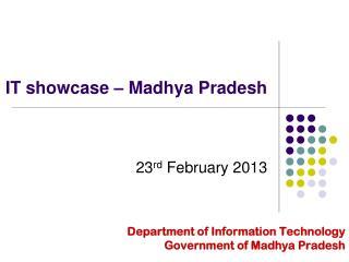 IT showcase – Madhya Pradesh