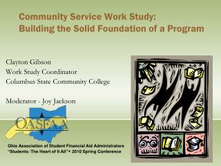 Community Service Work Study: Building the Solid Foundation of a Program