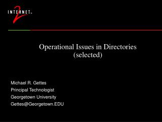 Operational Issues in Directories (selected)