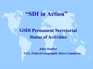 """SDI in Action"""