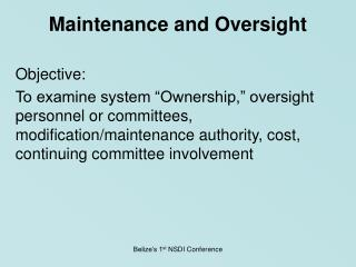 Maintenance and Oversight