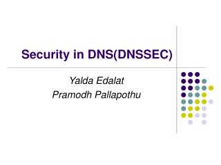 Security in DNS(DNSSEC)