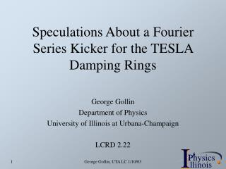 Speculations About a Fourier Series Kicker for the TESLA Damping Rings