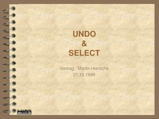 UNDO & SELECT