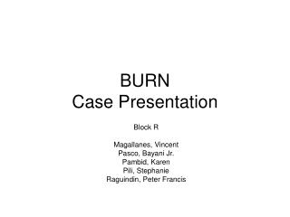 BURN Case Presentation