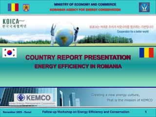 COUNTRY REPORT PRESENTATION ENERGY EFFICIENCY IN ROMANIA
