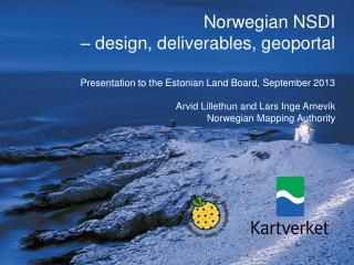 Norwegian NSDI  – design, deliverables, geoportal