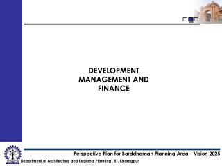 DEVELOPMENT MANAGEMENT AND FINANCE