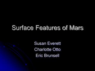 Surface Features of Mars