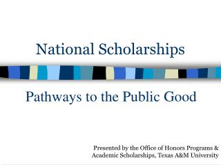 National Scholarships