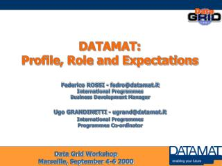 DATAMAT: Profile, Role and Expectations