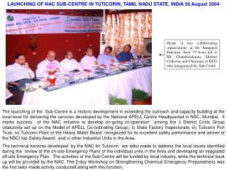 LAUNCHING OF NAC SUB-CENTRE IN TUTICORIN, TAMIL NADU STATE, INDIA 26 August 2004