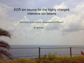ECR ion source for the highly charged, intensive ion beams