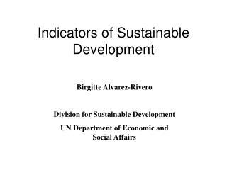 Indicators of Sustainable Development