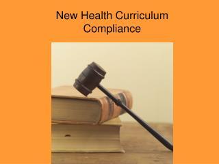New Health Curriculum Compliance
