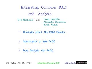 Integrating   Compton   DAQ          and    Analysis