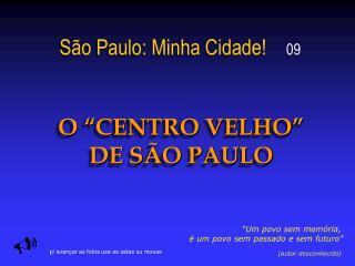 São Paulo: Minha Cidade! 09