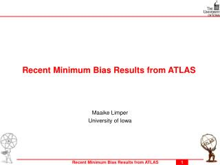 Recent Min imum  Bias Results from ATLAS