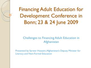 Financing Adult Education for Development Conference in Bonn; 23 & 24 June 2009