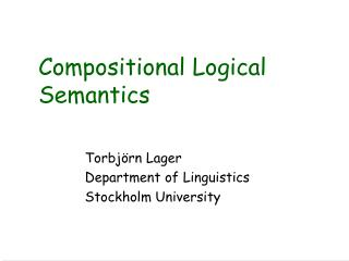 Compositional Logical Semantics