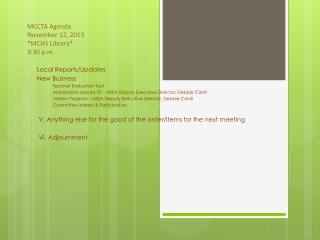 MCCTA Agenda November 12,  2013 *MCHS Library* 3:30  p.m.