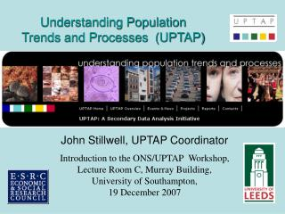 Understanding Population Trends and Processes  (UPTAP)