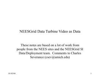NEESGrid Data Turbine Video as Data