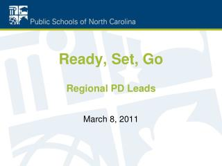 Ready, Set, Go Regional PD Leads