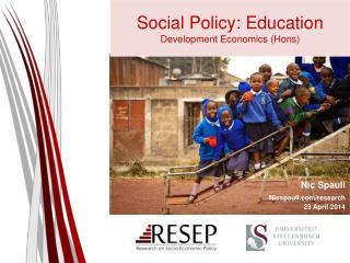 Social Policy: Education Development Economics ( Hons )