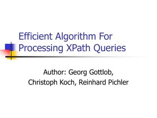 Efficient Algorithm For Processing XPath Queries