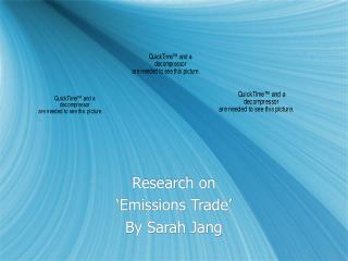 Research on  'Emissions Trade' By Sarah Jang