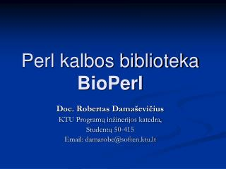 Perl kalbos biblioteka  BioPerl