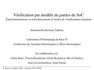 Emmanuelle Encrenaz-Tiphène Laboratoire d'Informatique de Paris VI