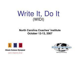 Write It, Do It (WIDI)