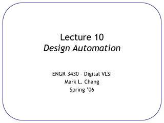 Lecture 10 Design Automation