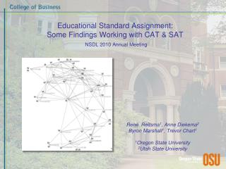 Educational Standard Assignment:  Some Findings Working with CAT & SAT NSDL 2010 Annual Meeting