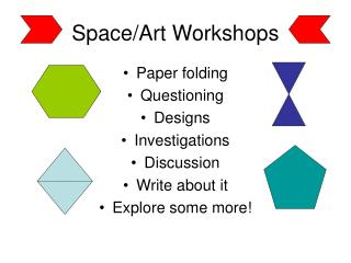 Space/Art Workshops