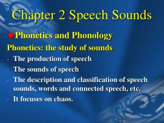 Chapter 2  Speech Sounds