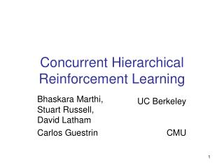 Concurrent Hierarchical   Reinforcement Learning