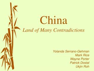 China Land of Many Contradictions