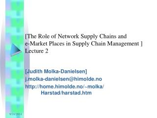 [The Role of Network Supply Chains and e-Market Places in Supply Chain Management ] Lecture 2