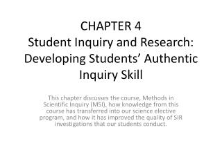 CHAPTER 4 Student Inquiry and Research: Developing Students' Authentic Inquiry Skill