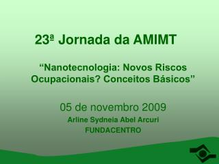 23ª Jornada da AMIMT
