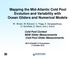 Mapping the Mid-Atlantic Cold Pool Evolution and Variability  with
