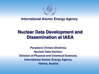 Nuclear Data Development and Dissemination at IAEA