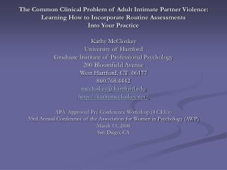 The Common Clinical Problem of Adult Intimate Partner Violence: